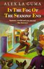 In the Fog of the Season's End by Alex La Guma (Paperback, 1992)