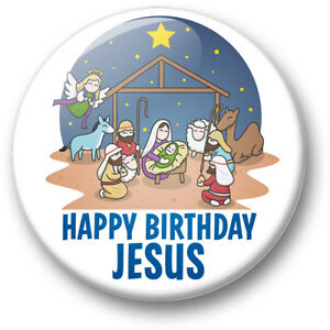 Happy Birthday Jesus 38mm Badges Fridge Magnets Xmas Christmas