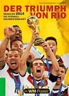 Brasilien 2014. Die Fußball-Weltmeisterschaft von Ulrich Kühne-Hellmessen und Detlef Vetten (2014, Kunststoffeinband)