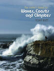 The Surfer's Guide to Waves, Coasts and Climates by Tony Butt (Paperback, 2009)