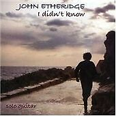 John Etheridge - I Didn't Know CD - Excellent Condition - Free Fast Postage