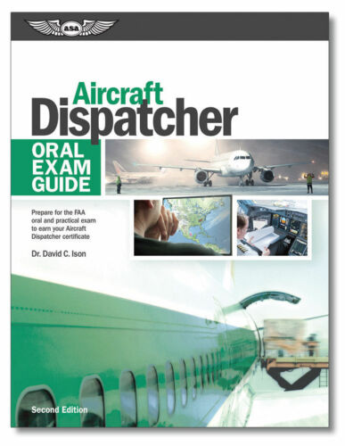 ASA Oral Exam Guide ASA-OEG-ADX2 Aircraft Dispatcher