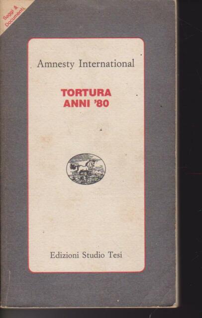 Tortura anni '80 1985 Studio Tesi