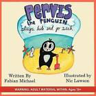 Pervis the Penguin Plays Hide and Go Seek by Fabian Michael (Paperback / softback, 2012)