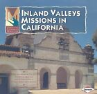 Inland Valleys Missions in California by Pauline Brower (Paperback / softback, 2007)