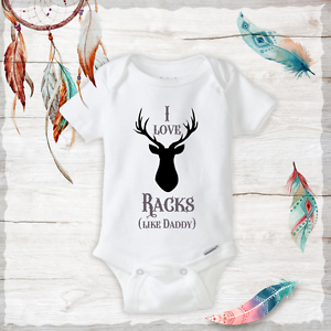 66780d76b5719 Details about I Love Racks Like Daddy Deer - Daddy's Hunting Buddy Baby Boy  Onesie - Funny