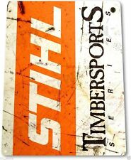 "TIN SIGN ""Stihl Timbersports Rust"" Chainsaw Power Tools Toolbox Garage B101"