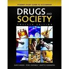 Student Study Guide To Accompany Drugs And Society by Annette E. Fleckenstein, Peter J. Venturelli, Glen R. Hanson (Paperback, 2014)