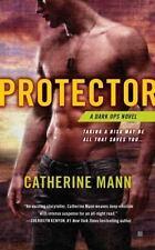 Protector (Dark Ops - Berkley Sensation) by Mann, Catherine, Good Book