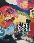 A Gesture of Color von Karel Appel (2016, Gebundene Ausgabe)