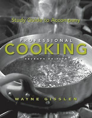 Professional Cooking by Mary Ellen Griffin and Wayne Gisslen (2010,...