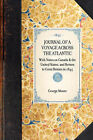 Journal of a Voyage Across the Atlantic: With Notes on Canada & the United States, and Return to Great Britain in 1844 by George Moore (Paperback / softback, 2007)