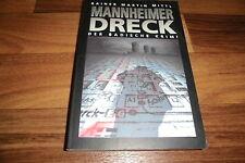 Rainer Mittl -- MANNHEIMER DRECK // der BADISCHE/BADEN-KRIMI / Paperbackausgabe