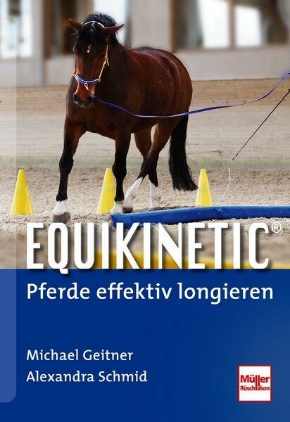 Equikinetic Pferde effektiv longieren Geitner Training Ratgeber Methoden Buch