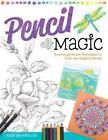 Pencil Magic von Marie Browning (2014, Gebundene Ausgabe)