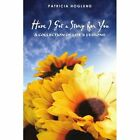 Have I Got a Story for You 9780595440849 by Patricia Hoglund Book