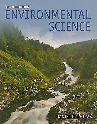 Environmental Science by Chiras, Daniel D.