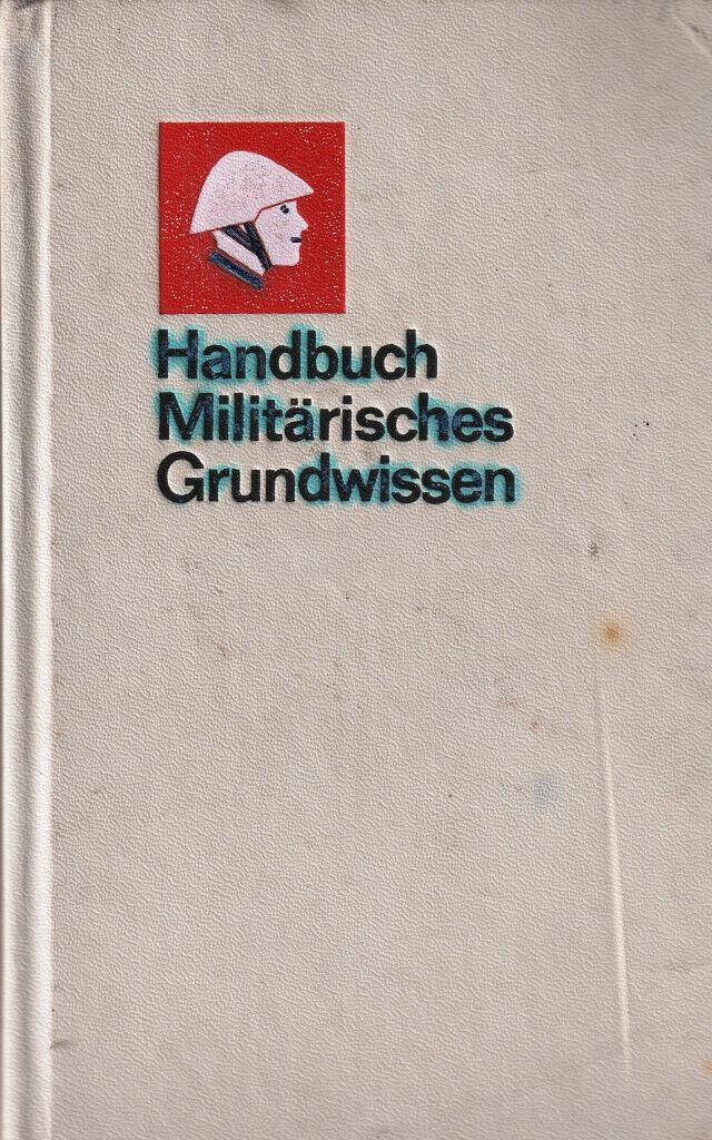 Bild 1 - DDR-Handbuch-Militaerisches-Grundwissen-NVA-Ausgabe-1985