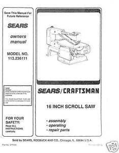 craftsman 16 scroll saw manual model 113 236111 ebay rh ebay com craftsman scroll saw manual pdf craftsman scroll saw manual pdf