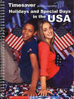 Holidays and Special Days in the USA by Scholastic (Spiral bound, 2002)