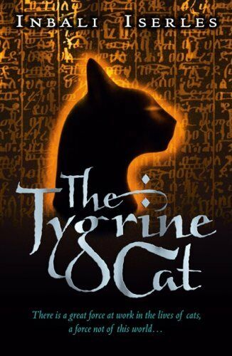 The Tygrine Cat,Inbali Iserles