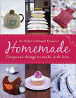 Homemade: Fabulous things to make life better by Ros Badger, Elspeth Thompson (Paperback, 2010)