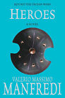Heroes by Valerio Massimo Manfredi (Paperback, 2006)