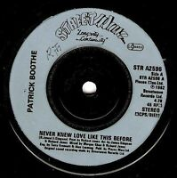 """PATRICK BOOTHE Never Knew Love Like This Before 7"""" Vinyl Record Streetwave EX"""