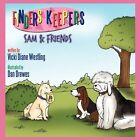 Finders Keepers Sam & Friends 9781452022154 by Vicki Diane Westling Book