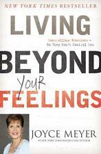 Living Beyond Your Feelings Christian Hardcover book Joyce Meyer FREE SHIPPING