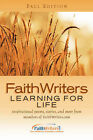 FaithWriters: Learning for Life by Xulon Press (Paperback / softback, 2004)