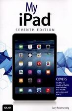 My iPad (Covers iOS 8 on all models of  iPad Air, iPad mini, iPad 3rd/4th genera