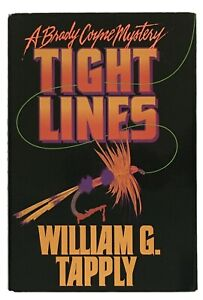 William G. Tapply: Tight Lines SIGNED FIRST EDITION