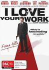 I Love Your Work (DVD, 2010)