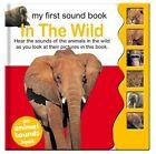 Sound Book - Photo Wild Animals: My First Sound Book by North Parade Publishing (Hardback, 2013)