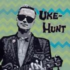 Uke-Hunt by Uke-Hunt (Vinyl, Jun-2014, Fat Wreck Chords)