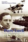 Pure Luck: An Authorised Biography of Sir Thomas Sopwith 1888-1989 by Alan E. Bramson (Paperback, 2005)