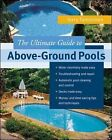 The Ultimate Guide to Above-ground Pools by Terry Tamminen (Paperback, 2004)