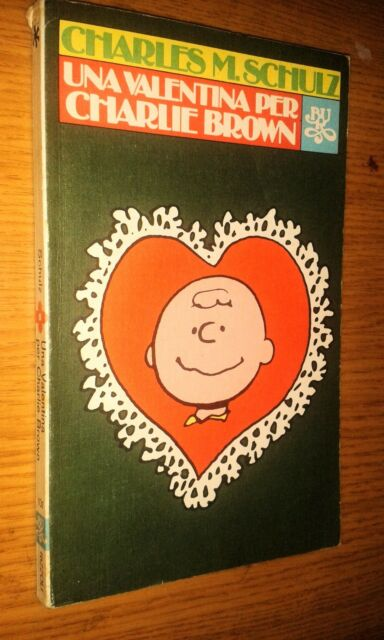 CHARLES M. SCHULZ # 101 - UNA VALENTINA PER CHARLIE BROWN - LINUS - BUR RIZZOLI