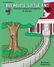 Big House, Little Ant: A Little Life Lesson about Overcoming Fear by Jenny Tyler (Paperback / softback, 2014)