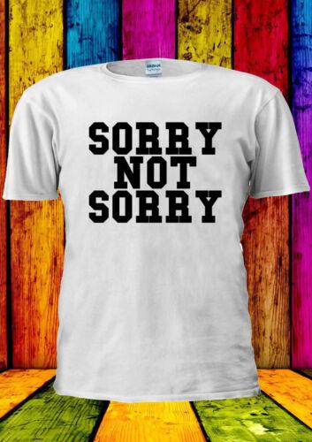Sorry Not Sorry Tumblr Funny Swag T-shirt Vest Tank Top Men Women Unisex 1921