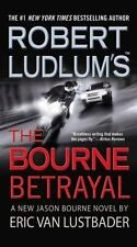 Jason Bourne: Robert Ludlum's the Bourne Betrayal 5 by Eric Van Lustbader (2008, Paperback)
