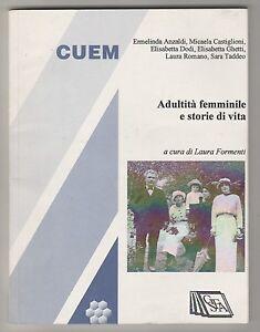 Adultità femminile e storie di vita - L. Formenti