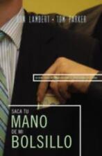 Saque su mano de mi bolsillo: La guía sobre negociación para el profes-ExLibrary