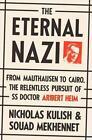 The Eternal Nazi von Nicholas Kulish und Souad Mekhennet (2014, Gebundene Ausgabe)
