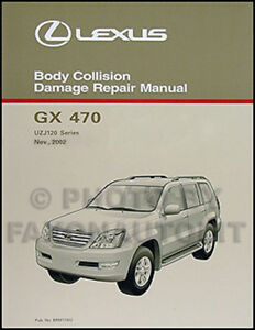 lexus gx470 body repair manual 2003 2004 2005 2006 2007 2008 2009 gx rh ebay com 2002 Lexus LX 470 2002 Lexus LX 470