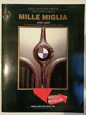 Mille Miglia 50 Anni della vittoria BMW 1940-1990. Automobilismo Storia Brescia