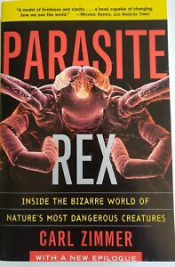 Parasite-Rex-Inside-the-Bizarre-World-of-Nature-039-s-Most-Dangerous-Creatures-by