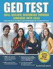 GED Test Skill Builder: Reasoning Through Language Arts (RLA) by Learning Express (NY) (Paperback / softback, 2014)