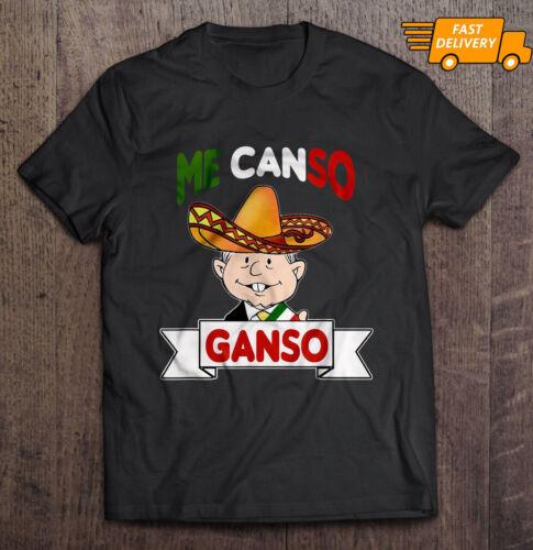Me Canso Ganso AMLO Mexican Chibi Cute Black T-shirt S-3XL